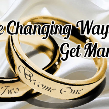 The Changing Ways We Get Married